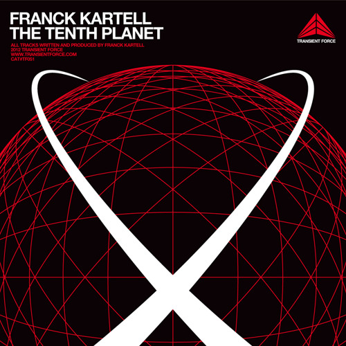 Franck Kartell : The 10th Planet EP - Transient Force