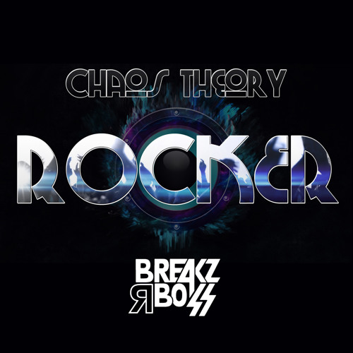 Chaos Theory - Rocker (Original) - OUT NOW ON BEATPORT / TOP 100 BEATPORT BREAKS CHART