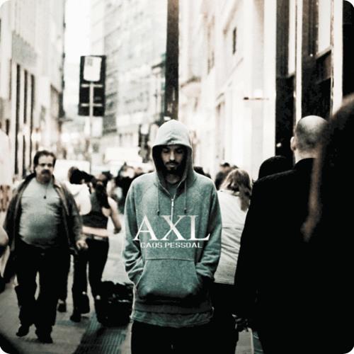 AXL -  É Noiz!