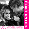 Heart On Fire (LOL Movie Version) - Jonathan Clay