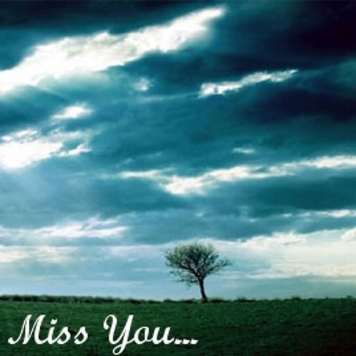 Miss You ['Buy' is a free download!]