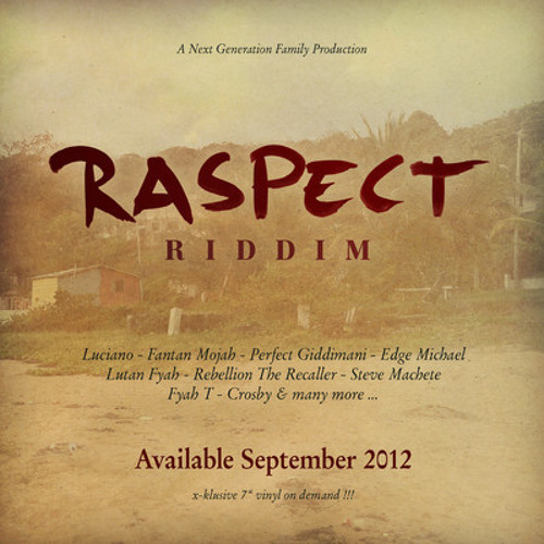 Lutan Fyah - Respect & Manners (Raspect Riddim)
