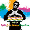 GIRLS JUST WANT TO HAVE FUN (Extended Edit) - Shaggy ft Eve [Dj Diego™] 125