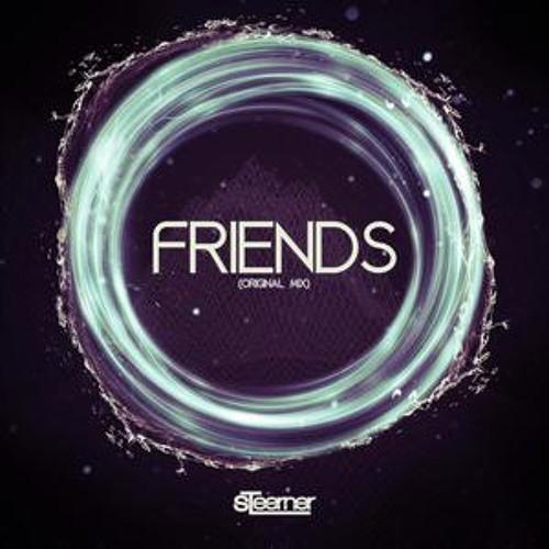Steerner - Friends (Original Mix)