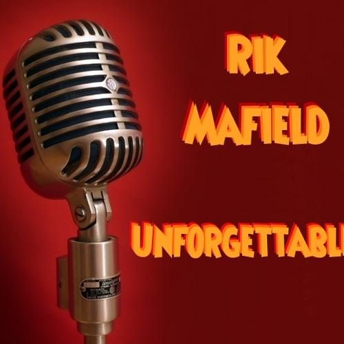 Rik Mafield - Unforgettable