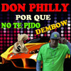 Don philly - Por Que No Tepido  ( Dembow ) Portada del disco