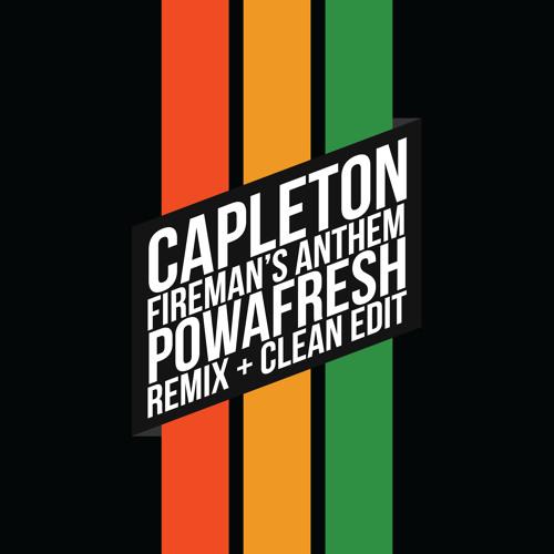 Capleton - Fireman's Anthem (POWAFresh Remix) + FREE DOWNLOAD