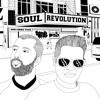 SOUL REVOLUTION - Now that i know you