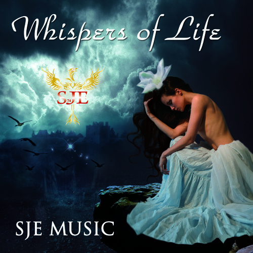Whispers of Life - Album (SJE Music 2012) ***Available on Bandcamp**