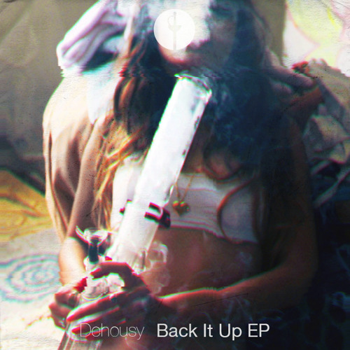 Dehousy — Back It Up EP (CQST009)