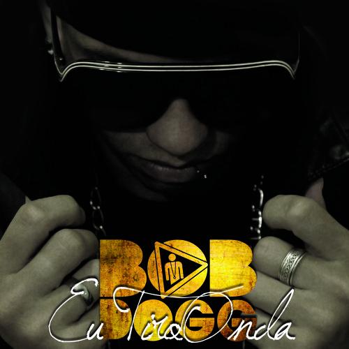 Bob-Dogg - Eu sou a voz