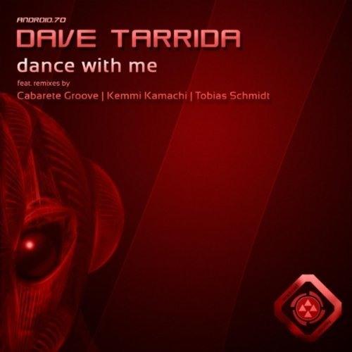 Dave Tarrida - Dance with me - Kemmi Kamachi in corner remix [Android Muziq]