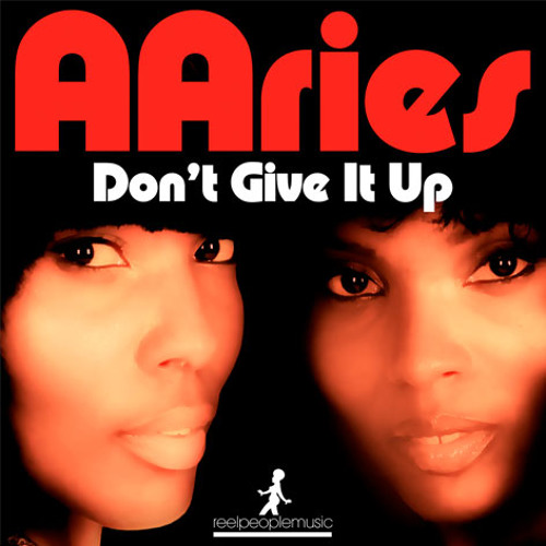 Aaries - Don't Give It Up (Sean McCabe Reboot) Unreleased