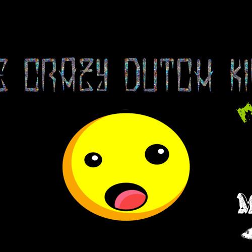 The Crazy Dutch Kids Mixtape    M.A.M.