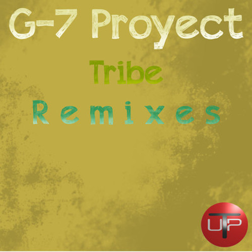 G-7 Proyect - Tribe (TomRhythm Remix)