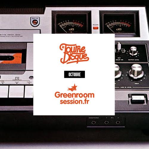 Le Tournedisque x Green Room Sesssion V