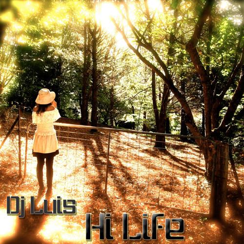 Dj Luis - Hi Life /dj set/