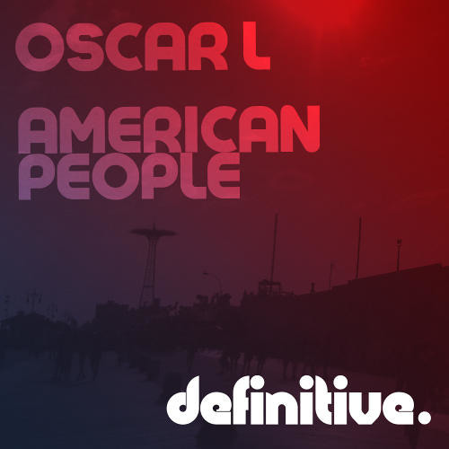 Oscar L - American People