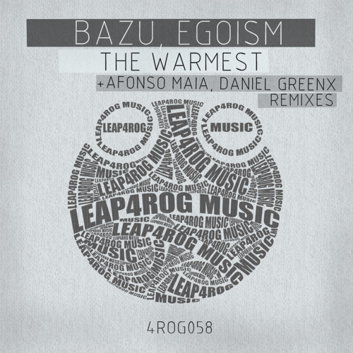 Egoism, Bazu - The Warmest (Original Mix) - OUT NOW on beatport - Leap4rog Music
