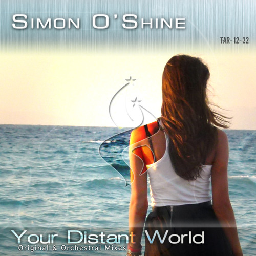 Simon O'Shine - Your Distant World (Original Mix) @ A State of Trance 577