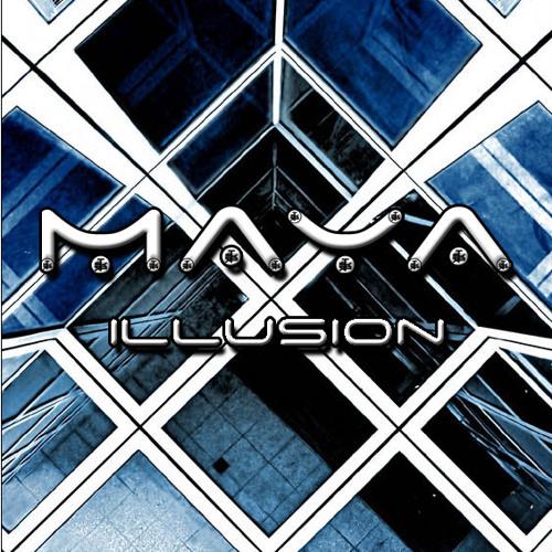 Maya - Illusion