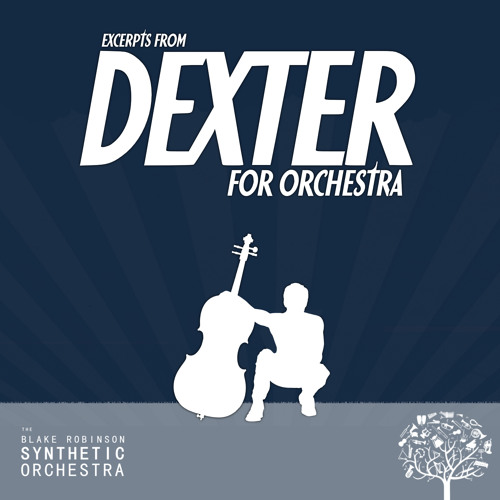 Dexter for Orchestra EP - Preview