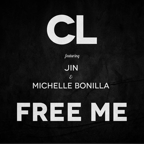CL - Free Me (feat. Jin & Michelle Bonilla)