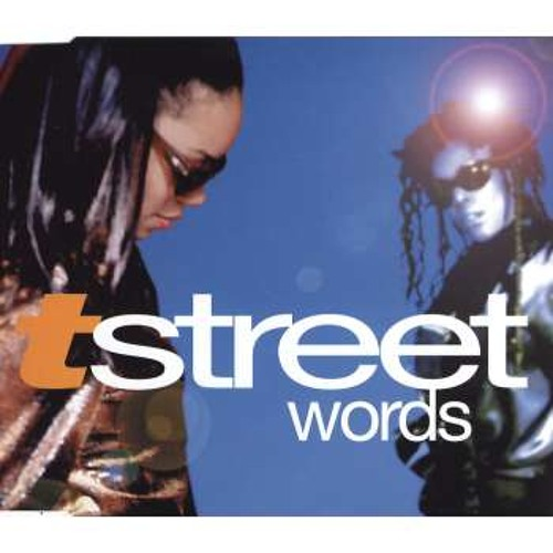 T-Street - Words