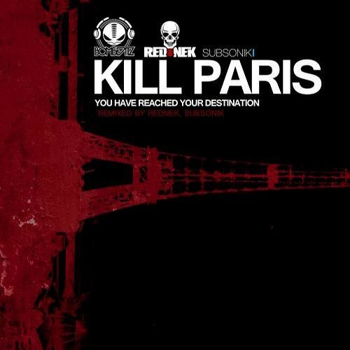 You Have Reached Your Destination by Kill Paris (REDNEK Remix)