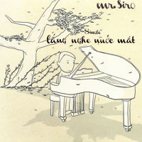 Lắng Nghe Nước Mắt (Instrumental) - Mr. Siro [Master]