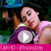 Tum Ho (Rockstar) - Mohit Chauhan