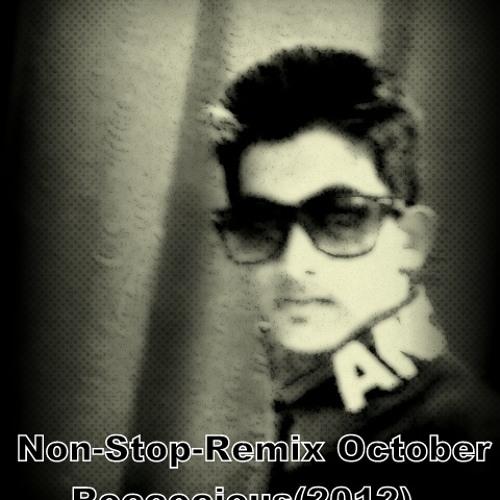 Non-Stop Remix(October 2012)(Roccocious Mix)-DJ Rocco(Rahul M Bajaj)