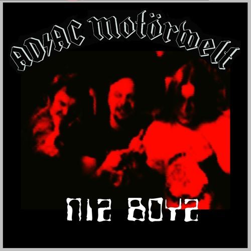 """AD/AC Motörwelt  """"Niz Boyz""""  from """"Niz Boyz"""" (2007)"""