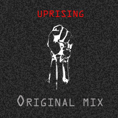 Uprising (Original Mix)
