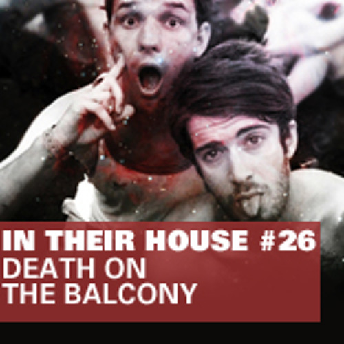 In Their House #26 - Death on the Balcony