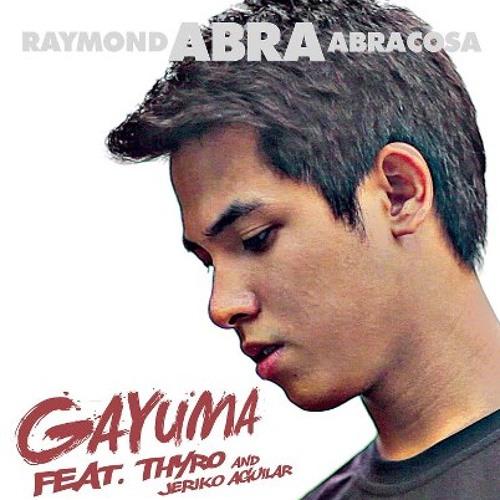 Gayuma - Abra (Feat. Thyro & Jeriko)