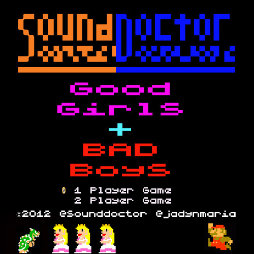 [UKG] Sound Doctor Vs Jadyn Maria - Good Girls Like Bad Boys