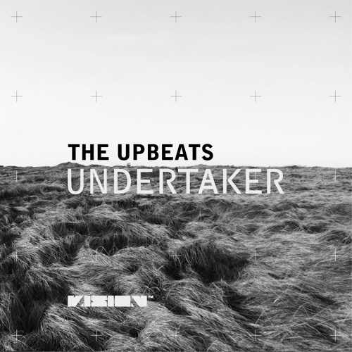 The Upbeats - Undertaker (FREE DOWNLOAD)