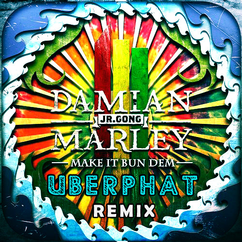 Skrillex & Damian Marley - Make It Bun Dem (Uberphat Remix) FREE DL*