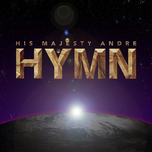 His Majesty Andre - Hymn (Mickey remix)