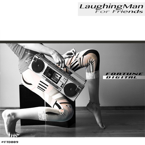 LaughingMan - For Friends - FTD009 [25 Sep 2012]