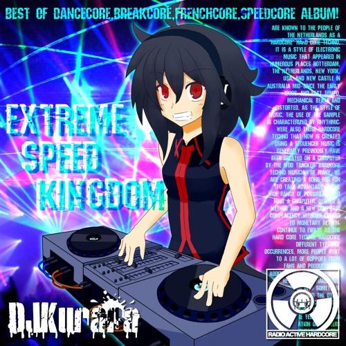 DJKurara - EXTREME SPEED KINGDOM