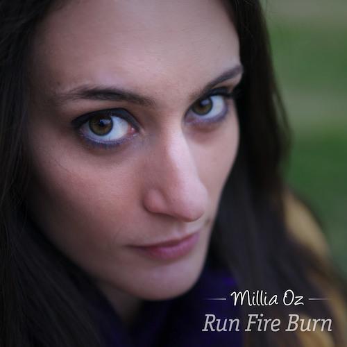 Millia Oz - Run Fire Burn (Acoustic)