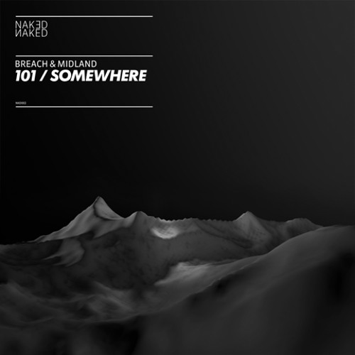 Breach & Midland - Somewhere [Clip]