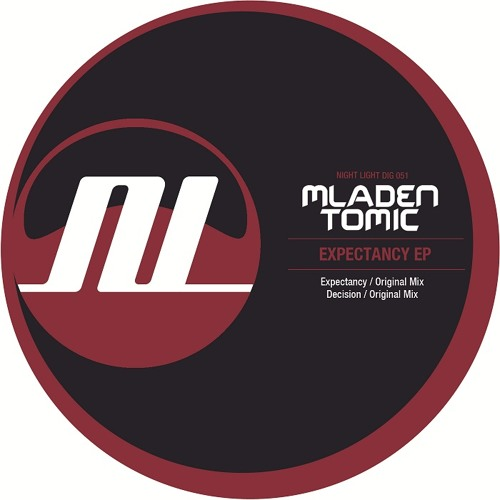 Mladen Tomic - Expectancy [Night Light Records]
