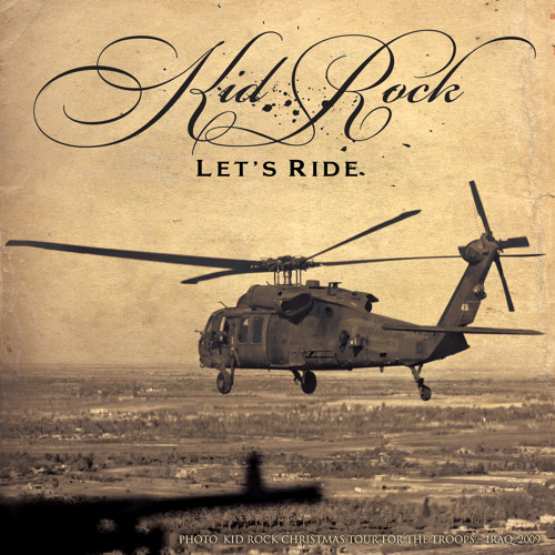 Kid Rock - Let's Ride [Album Version] - 'Rebel Soul' available now!
