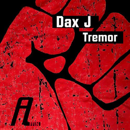 Dax J - Tremor EP [AFFIN 125]