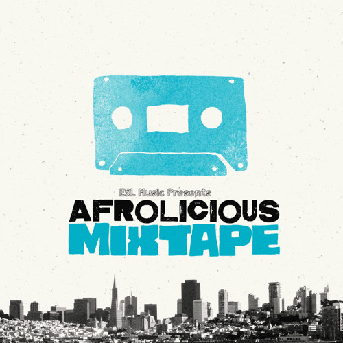 ESL Music Mix by Afrolicious