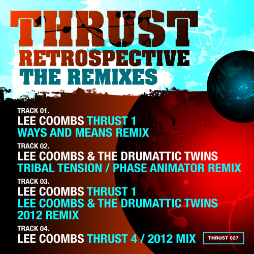 Lee Coombs - Thrust 1 (Ways+Means remix) OUT NOW!
