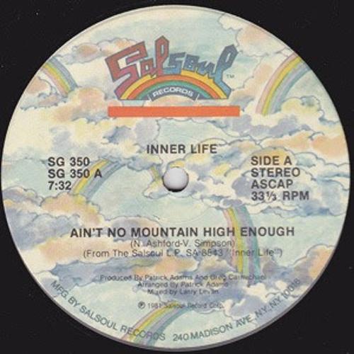 Ain't No Mountain High Enough - Inner Life (Jay Todd Disko House Dub)